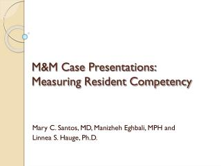 M&M Case Presentations: Measuring Resident Competency
