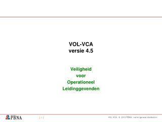 VOL-VCA versie 4.5
