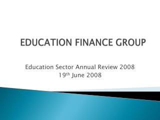 EDUCATION FINANCE GROUP