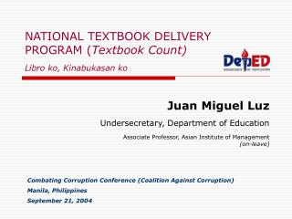 NATIONAL TEXTBOOK DELIVERY PROGRAM ( Textbook Count) Libro ko, Kinabukasan ko