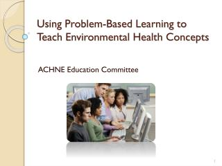 Using Problem-Based Learning to Teach Environmental Health Concepts