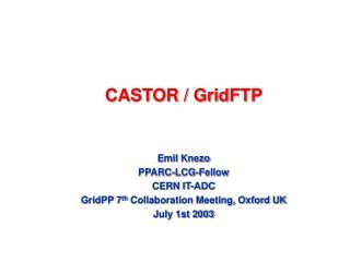CASTOR / GridFTP