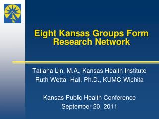Eight Kansas Groups Form Research Network