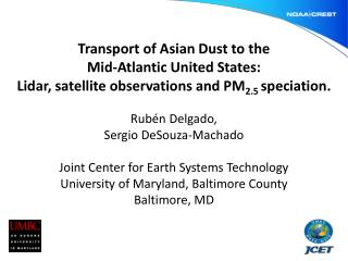 Transport of Asian Dust to the Mid-Atlantic United States: