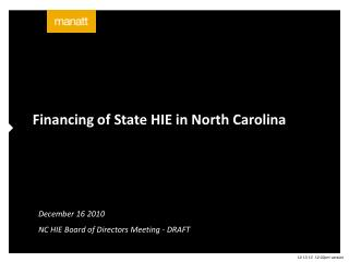 Financing of State HIE in North Carolina