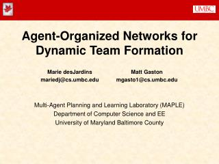 Agent-Organized Networks for Dynamic Team Formation