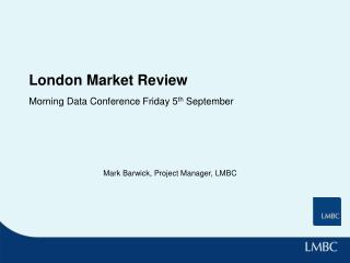 London Market Review