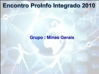 Grupo : Minas Gerais
