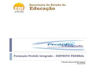 Formação ProInfo Integrado – DISTRITO FEDERAL