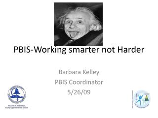 PBIS-Working smarter not Harder