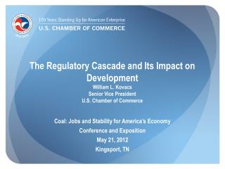 Coal: Jobs and Stability for America's Economy Conference and Exposition May 21, 2012