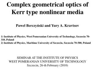 Complex geometrical optics of  Kerr type nonlinear media