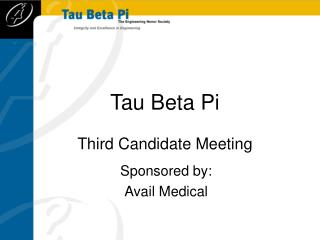 Tau Beta Pi Third Candidate Meeting