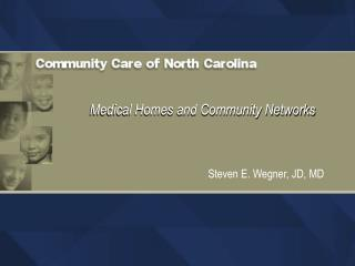 Medical Homes and Community Networks