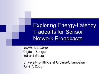 Exploring Energy-Latency Tradeoffs for Sensor Network Broadcasts