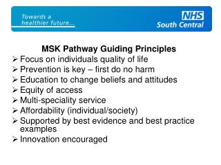 MSK Pathway Guiding Principles Focus on individuals quality of life