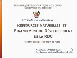 REPUBLIQUE DEMOCRATIQUE DU CONGO MINISTERE DU BUDGET