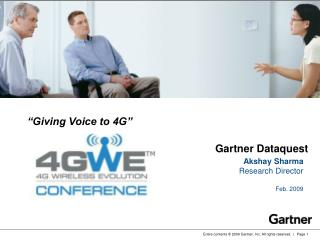 """Giving Voice to 4G"""