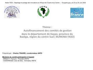 Thème:  Autofinancement des comités de gestion