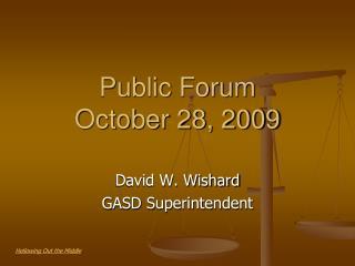Public Forum October 28, 2009