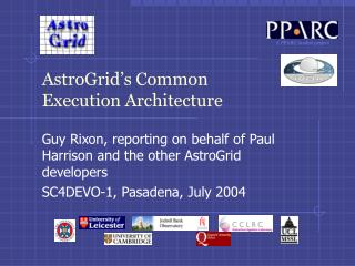 AstroGrid's Common Execution Architecture