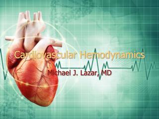 Cardiovascular Hemodynamics
