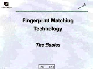 Fingerprint Matching Technology The Basics