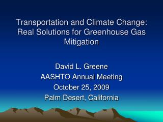 Transportation and Climate Change: Real Solutions for Greenhouse Gas Mitigation