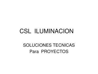 CSL  ILUMINACION