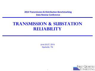 TRANSMISSION & SUBSTATION RELIABILITY