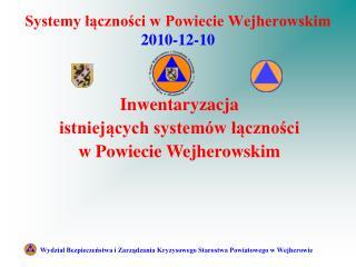 Systemy łączności w Powiecie Wejherowskim 2010-12-10