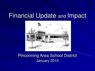 Financial Update  and  Impact
