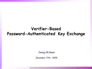 Verifier-Based  Password-A uthenticated K ey  Exchange