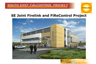 SE Joint Firelink and FiReControl Project
