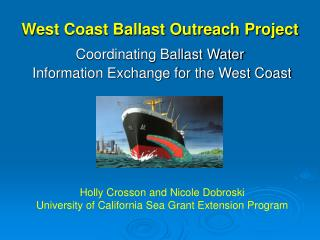 West Coast Ballast Outreach Project
