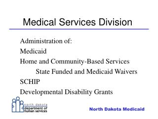 Medical Services Division