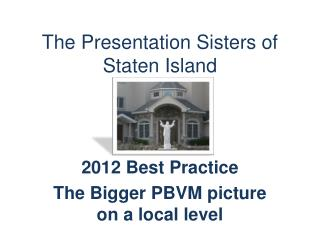 The Presentation Sisters of Staten Island