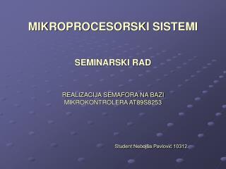 MIKROPROCESORSKI SISTEMI SEMINARSKI RAD