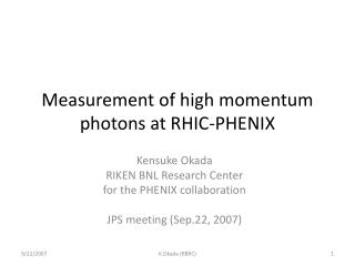 Measurement of high momentum photons at RHIC-PHENIX
