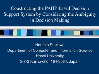 Norihiro Saikawa Department of Computer and Information Science Hosei University