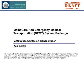 MaineCare Non Emergency Medical Transportation (NEMT) System Redesign