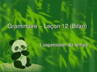 Grammaire   Le on 12 Bilan