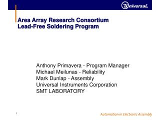 Area Array Research Consortium Lead-Free Soldering Program
