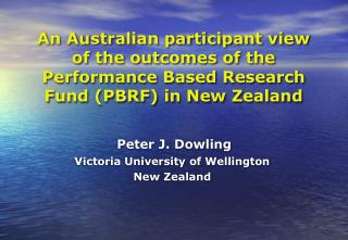 Peter J. Dowling Victoria University of Wellington New Zealand
