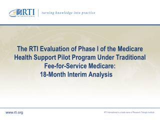 Overview of Medicare Health Support (MHS) Phase I Pilot