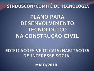 PLANO PARA DESENVOLVIMENTO TECNOLÓGICO NA CONSTRUÇÃO CIVIL