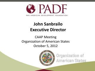 John Sanbrailo Executive Director