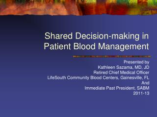 Shared Decision-making in Patient Blood Management