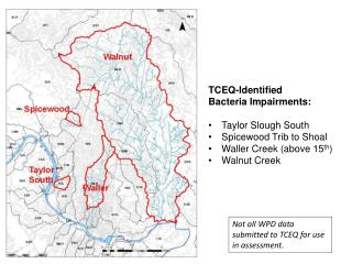 TCEQ-Identified Bacteria Impairments: Taylor Slough South Spicewood  Trib  to Shoal