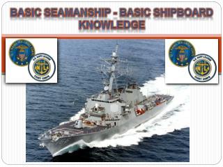 Basic Seamanship - Basic Shipboard Knowledge